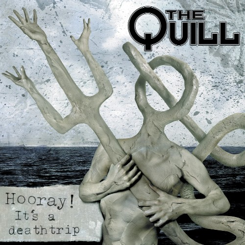 The Quill 'Hooray! It's a Deathtrip' CD cover